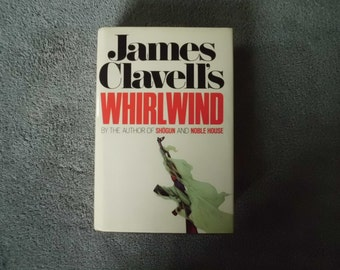 Whirlwind a Novel  By James Clavell
