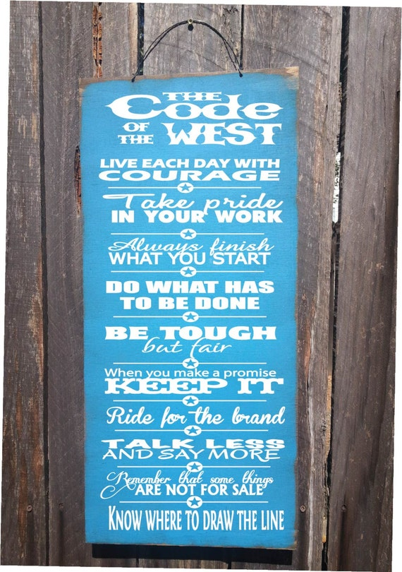 Code of the West Sign, Cowboy Sign, Country decor, cowboy decor, country living, funny cowboy, 180/190