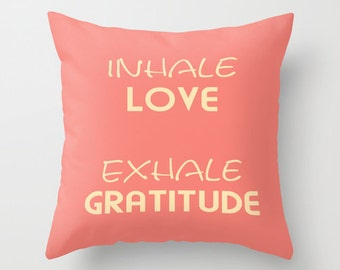 Inhale Exhale pillow, typography pillow, quote pillow cover, inspirational pillow, word pillows, gratitude pillow, love pillow, yoga pillow