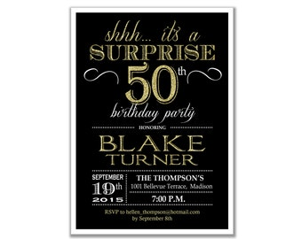 Surprise 50th Birthday Invitation / 30th 40th 60th 70th 80th 90th / Any Age / Black Gold / Glittter Gold / Digital Printable Invitation