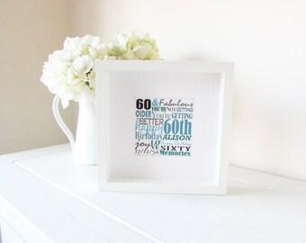 60th Birthday Gift, 60th Framed Print, 60th Personalised Print, Unique 60th Present, Unique 60th Gift, Bespoke 60th Gift, Bespoke Word Art
