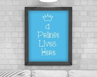Digital Download 'A Prince Lives Here' Typography Poster, Printable Art, Instant Download, Wall Prints, Digital Art, Childrens Bedroom