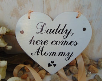 Daddy here comes Mommy Sign Heart Chair Signs Photography Props Rustic Wood Wedding Ring Bearer Flower Girl