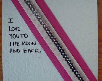 Valentine's Card - I love you to the moon and back