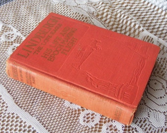 1928 Lindbergh Book The Lone Eagle His Life and Achievements by George Buchanan Fife Aviation History Spirit of St. Louis Illustrated 2778f