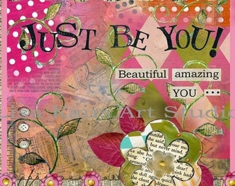 "Fab Chunky ""Just Be You"" Print"