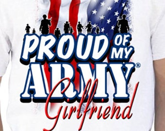 Proud Of My Army Girlfriend T-Shirt