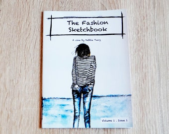 The Fashion Sketchbook : Art Zine Illustration Vol. 1 Issue 1