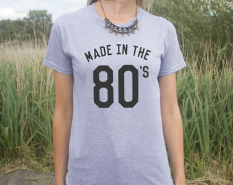 Made In The 80s T-shirt Top Fashion Slogan 90s Blogger