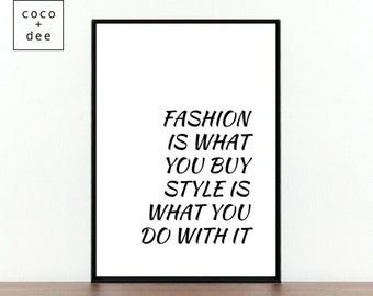 Fashion poster, fashion is, what you buy, style poster, gift for her, gifts for girls, fashion gift, word art, Typography, Inspirational