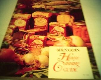 Bernardin Home Canning Guide!!!