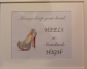 Christian Louboutin Diamanté  Picture 'Always keep your head, HEELS & Standards HIGH