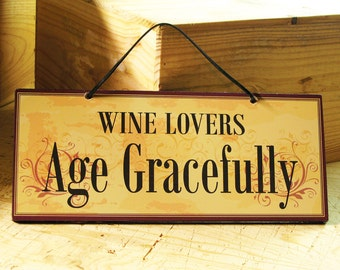 Wall Sign with Wine Saying in Yellow, Red & Black. Wine Sign. Kitchen Sign. Wine Bar Sign. Vintage Sign. Winery Sign. Ready to Ship