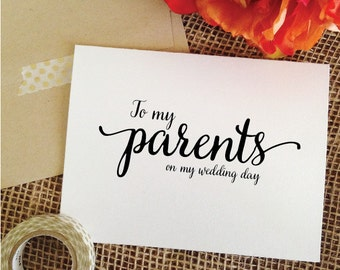 To my Parents on my wedding day Wedding Card for parent wedding day card to parents wedding gifts for parents card Parents of the Bride Gift