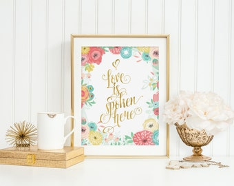 Love Is Spoken Here Print Wall Art Download Colorful Spring Flowers Print Nursery Motivational Inspirational Quote Digital Pink Blue Yellow