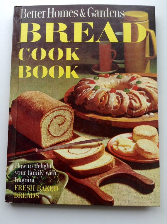 Better Homes And Gardens Bread Cookbook 1960 39 S By