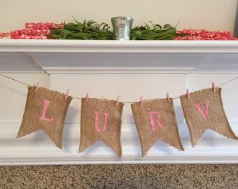 Lurv Burlap Banner