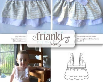 Baby Girl Ruffled Apron Dress - PDF Sewing Pattern and Photo Tutorial - Sizes 000 to 2 - Instant Download - Toddler Child Easy Sew Pattern
