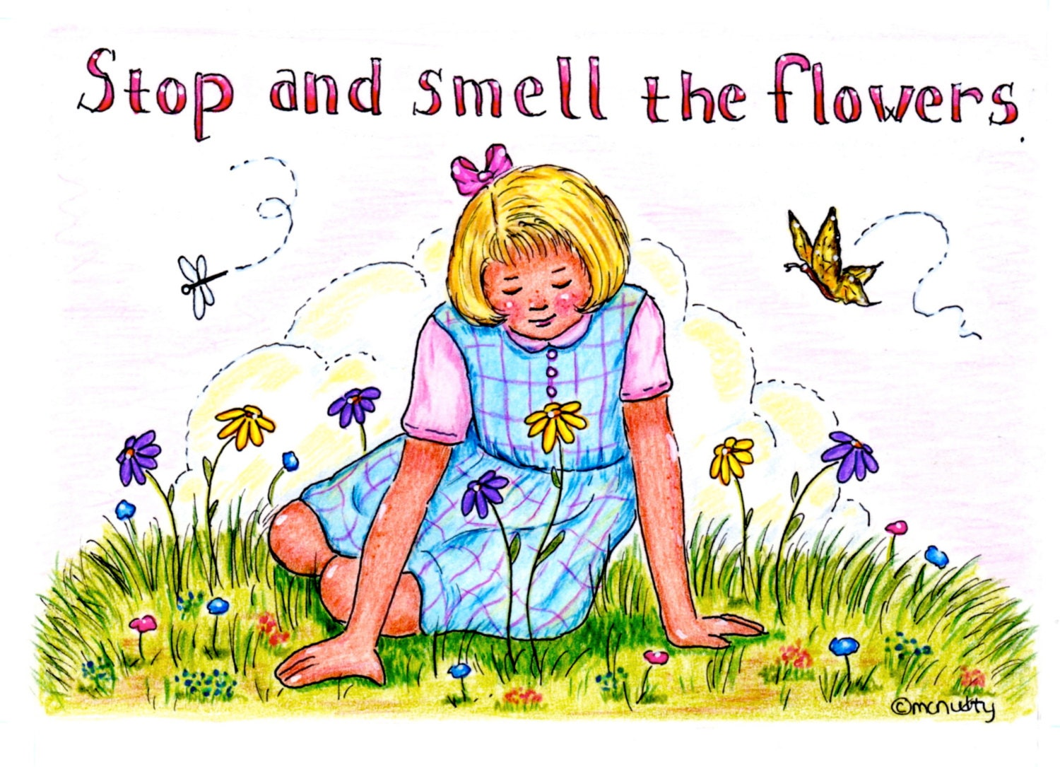 Stop And Smell The Flowers 5 X7 Print Of By CherylMcNultyArt