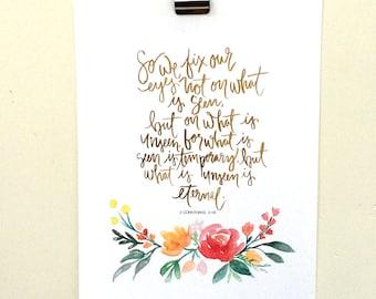2 Corinthians 4:18 Hand Lettered Art Print