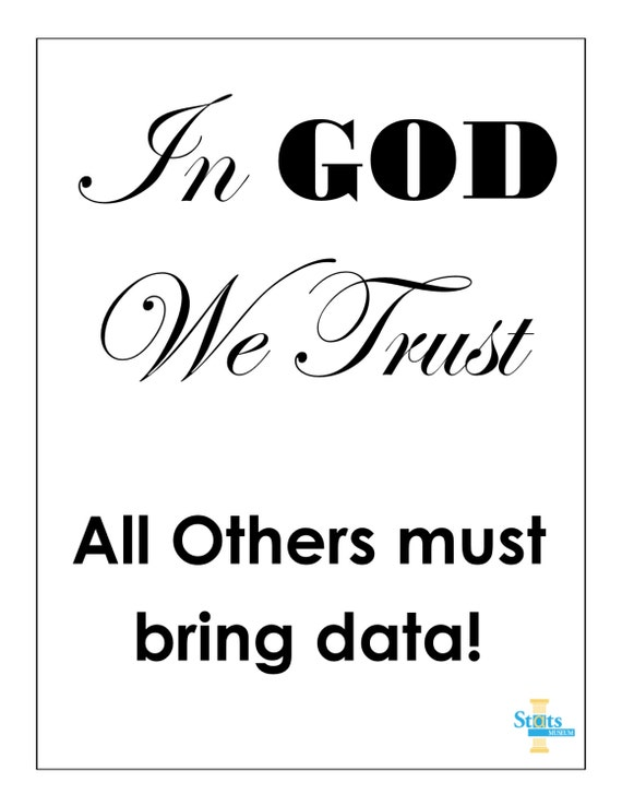 in god we trust all others Hi, is following sentence a common saying in english in god we trust — all others cash only i came across this sentence given by a.