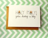 Funny Pregnancy Card - HOLY MOLY! You're having a baby.