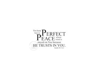 Perfect Peace Isaiah 26:3 Digital File