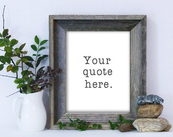 Custom Quote / Custom Quote Print / Personalized Quote Print / Custom Poster / Dorm Art