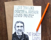 Chester Arthur had ALL THE PANTS - All-Occasion Card