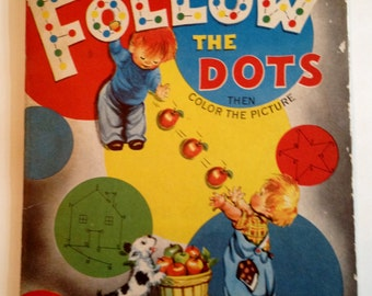 SALE Vintage 1950 Follow The Dots And Then Color The Picture Book Large Coloring Book Illustrated by Sally Backlund