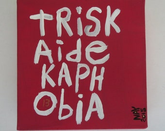 Triskaidekaphobia - Small Folk Art Typography Word Art Text Painting NayArts - Fear Of Number Thirteen