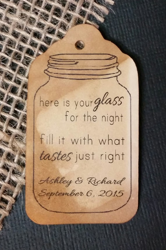Here is your Glass for the Night Fill it with what Tastes just Right MEDIUM Personalized Wedding Favor Tag  choose your amount