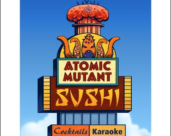 Atomic Mutant Sushi Googie Sign- 11 x 14 Signed print