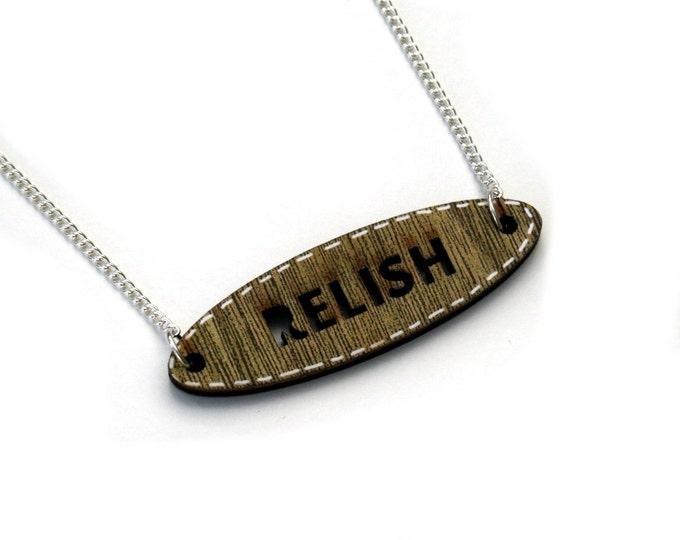 Inspirational 'Relish' Necklace, Wood Jewelry