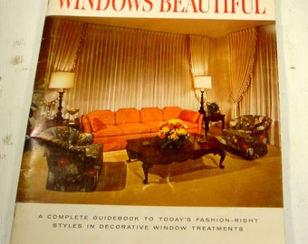 How To Make Your Windows Beautiful, Mid Century Decorative Window Treatments, Lined Draperies, Cafe Curtains, HowTo Guide, 1965  (11-15)