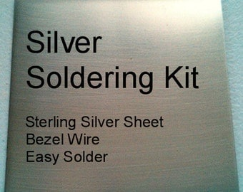 Sterling Silver Soldering Kit includes Sheet, Bezel Wire and Easy Solder