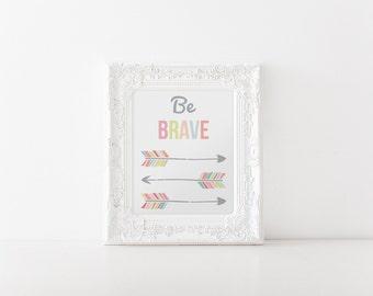 Be Brave Arrow Print Nursery Playroom Pink Bedroom Office