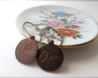 """Rustic Metal French Word Charm Earrings - """"I Am Unsure"""" (Oui & Non) - Funny Earrings, Sayings, Paris, Long Hand Made Antique Copper Wires"""