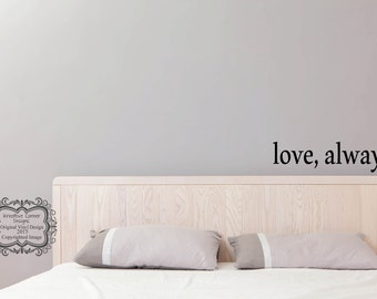 love, always. Wall Decal