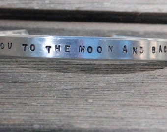 I Love You To THe MooN and Back hand stamped Aluminum cuff bracelet STARS * Ready To Ship very light weight