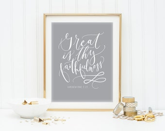 Instant Download - Great is Thy faithfulness - Bible Verse Calligraphy Print - Lamentations 3:23