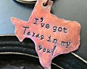 Hand Stamped State Texas Keychain - Texas Keychain - Hand Stamped Keychain - Texas Keychain - Ive Got Texas In My Soul