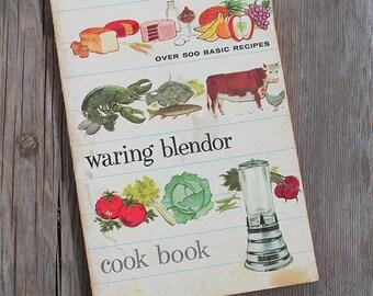 Waring Blender Cookbook 1950s