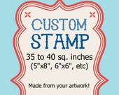 Large Custom Rubber Stamp - 35 to 40 sq in 5x8 Save the Date Logo Address Clear