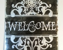 """WELCOME scrolled snowflake 8""""x12"""" etched metal house sign Chalkboard style"""