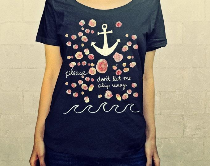Slip Away // Ladies Womens Shirt, scoop neck, T-shirt, Tee, Typography, Love, Anchor, Flowers, Roses, White, Black, Pink, Lisa Barbero