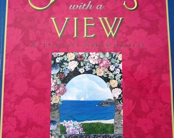 QUiLTS WiTH A ViEW Quilting Technique Book for Stunning Quilts