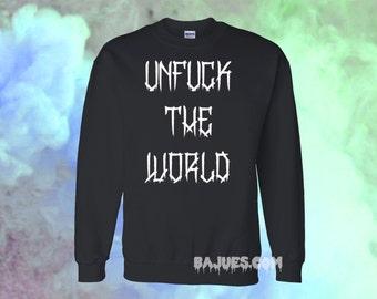 BAJUES Unfuck The World Black Sweatshirt UNISEX