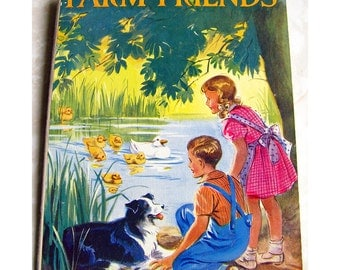 Farm Friends Vintage Children's Book Illustrated by Eileen Soper Story by Elizabeth Gould 1940s Blackie and Son Publication