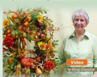 "Make Fall Outdoor Wreath for Your Door With ""Pumpkin Patch"" Instructional DVD by Nancy Alexander"